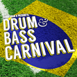 "Senor Juan B Presents: ""Drum & Bass Carnival"""