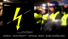"John B – ""Electricity"" Video & FREE DOWNLOAD"