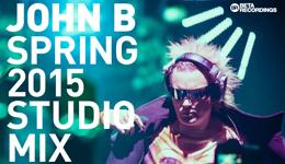 John B Podcast 157: Spring 2015 Studio Mix