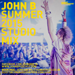 John B Podcast 158: Summer 2015 Studio Mix