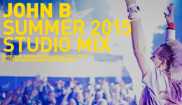 John B Podcast 158: Summer 2015 Studio Mix