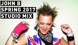 John B Podcast 170: Spring 2017 Studio Mix