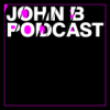 John B Podcast 116: Best of 2013 [Pt. 1]