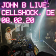John B Podcast 188: Live @ Cellshock 08.02.20