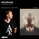 John B Podcast 182: Guest Mix for Metalheadz on Rinse FM