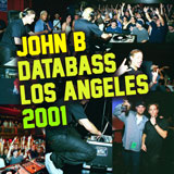 John B Podcast 183: TIMELINES SPECIAL – Live at DataBass LA 2001
