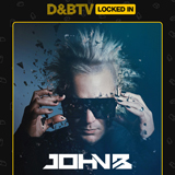 John B Podcast 187: D&BTV Locked In Classics Set
