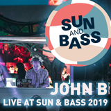 John B Podcast 181: Live @ Sun & Bass 2019