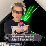 John B Podcast 185: www.johnb.tv LIVESTREAM 001