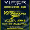 John B Podcast 168: Live @ Viper 100 / DJ Mag Live Stream